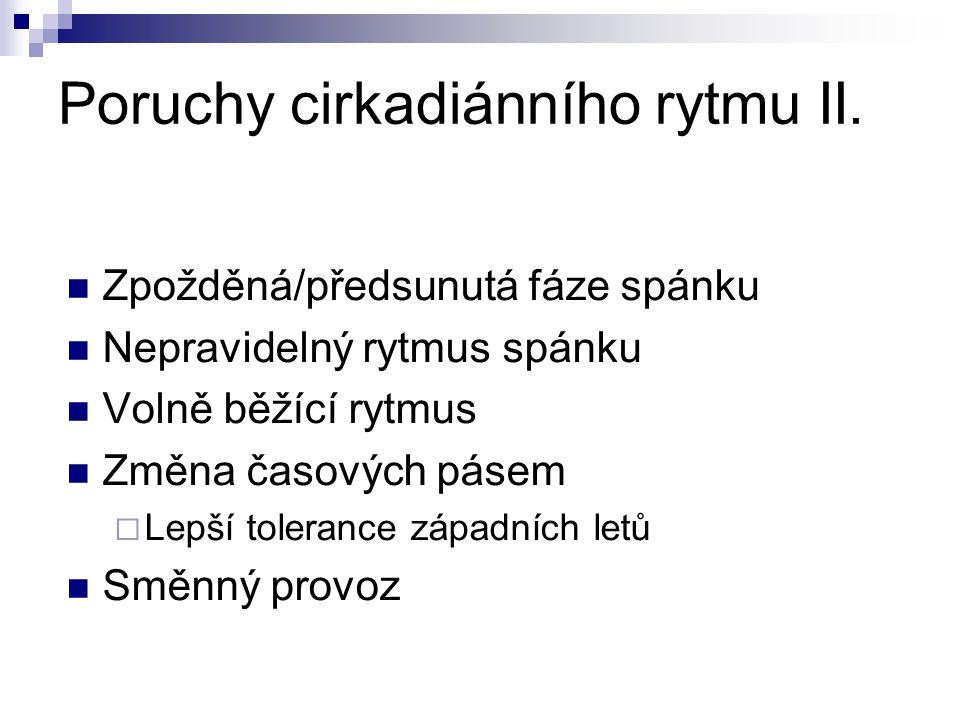 Poruchy cirkadiánního rytmu II.