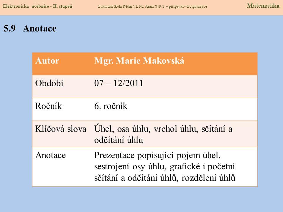 AutorMgr.Marie Makovská Období07 – 12/2011 Ročník6.