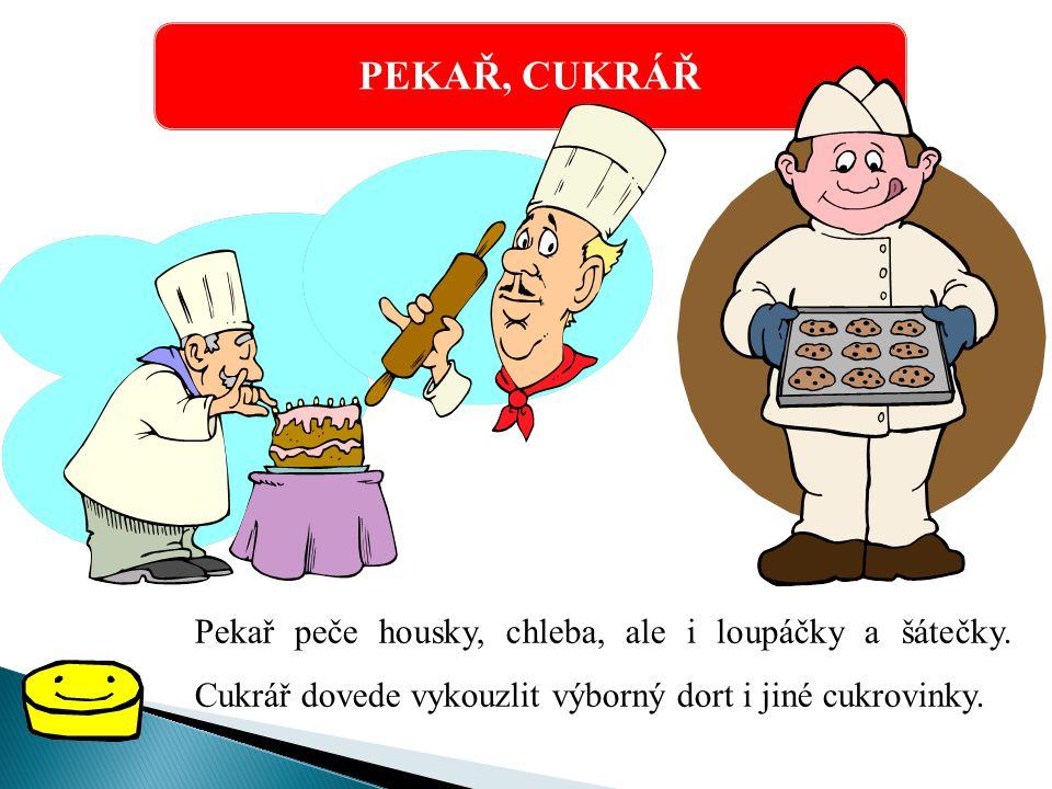 KUCHAŘ Kuchař nebo kuchařka vaří v restauraci nebo třeba ve školní kuchyni. Vaří nám různá jídla, která máme rádi.