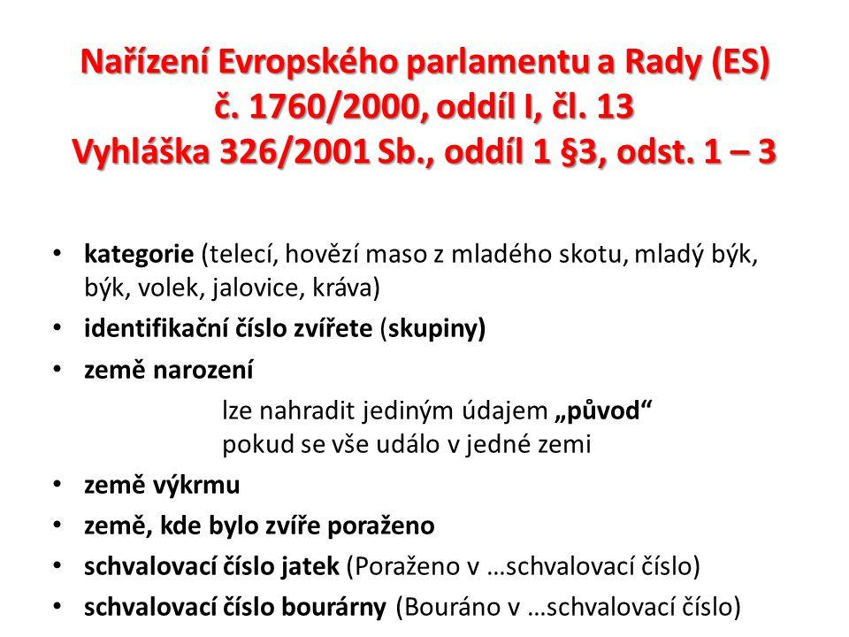Nařízení Evropského parlamentu a Rady (ES) č. 1760/2000, oddíl I, čl.