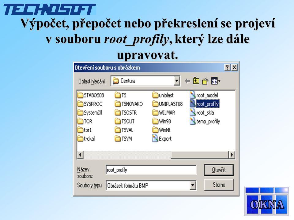 Výpočet, přepočet nebo překreslení se projeví v souboru root_profily, který lze dále upravovat.