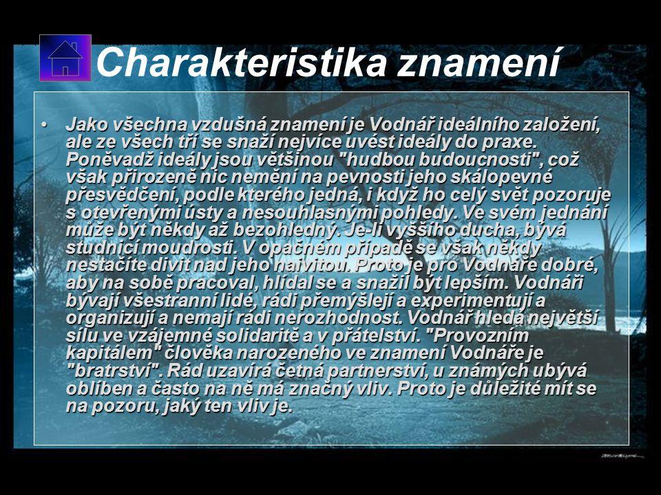 Vodnář 21.1 – 20.2 Kameny - achát, fluorit, onyx, tyrkys, perlyKameny - achát, fluorit, onyx, tyrkys, perly Barvy - bílá, modráBarvy - bílá, modrá Živ