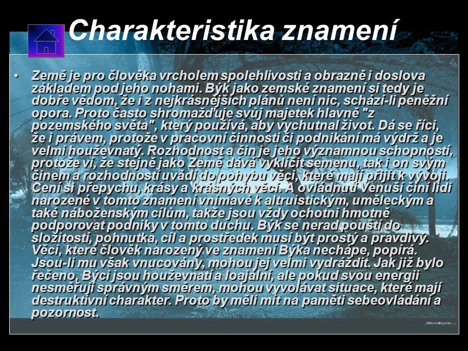 Býk 21.4 – 21.5 Kameny - citrín, růženin, jaspisKameny - citrín, růženin, jaspis Barvy - modrá, oranžováBarvy - modrá, oranžová Živel – zeměŽivel – ze
