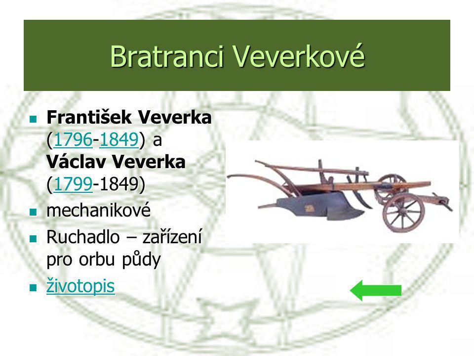 Bratranci Veverkové František Veverka (1796-1849) a Václav Veverka (1799-1849) František Veverka (1796-1849) a Václav Veverka (1799-1849)1796184917991