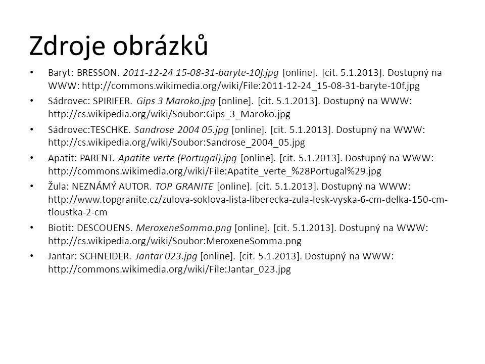 Zdroje obrázků Baryt: BRESSON.2011-12-24 15-08-31-baryte-10f.jpg [online].