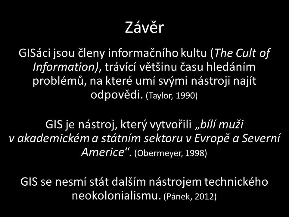 Závěr GISáci jsou členy informačního kultu (The Cult of Information), trávící většinu času hledáním problémů, na které umí svými nástroji najít odpově