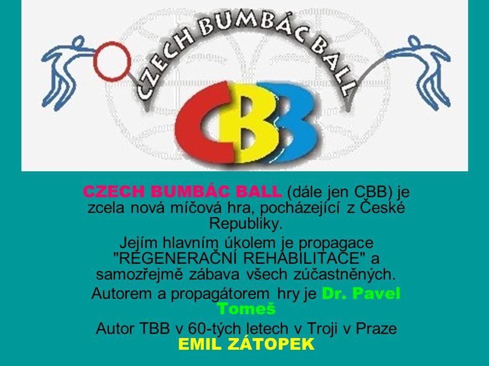 CZECH BUMBÁC BALL (dále jen CBB) je zcela nová míčová hra, pocházející z České Republiky.