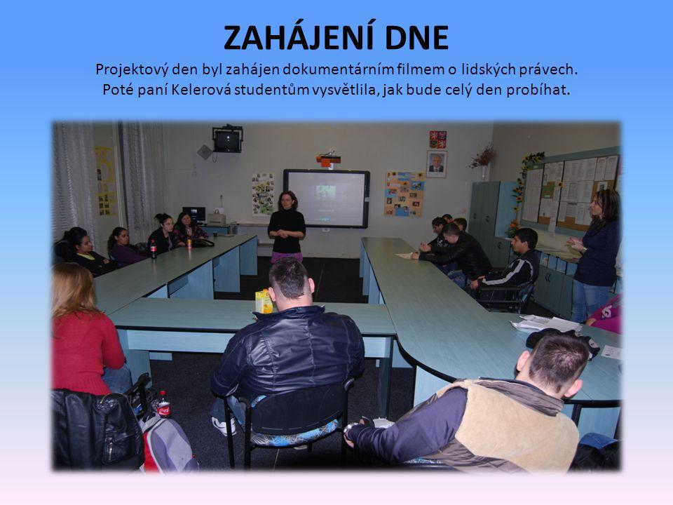 ZAHÁJENÍ DNE Projektový den byl zahájen dokumentárním filmem o lidských právech.