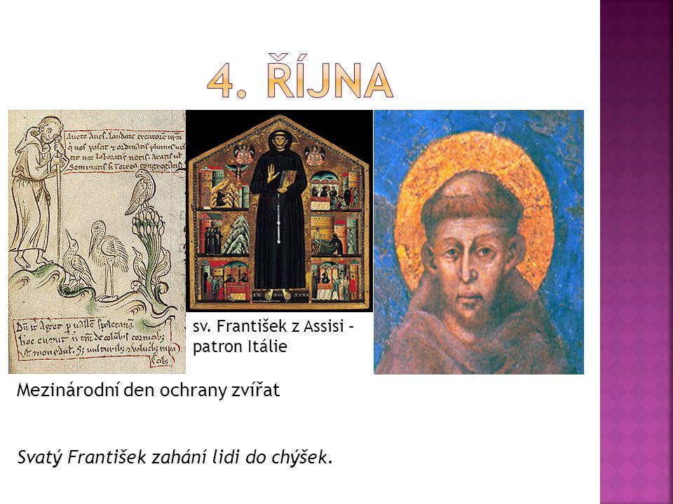 sv. František z Assisi – patron Itálie Mezinárodní den ochrany zvířat Svatý František zahání lidi do chýšek.