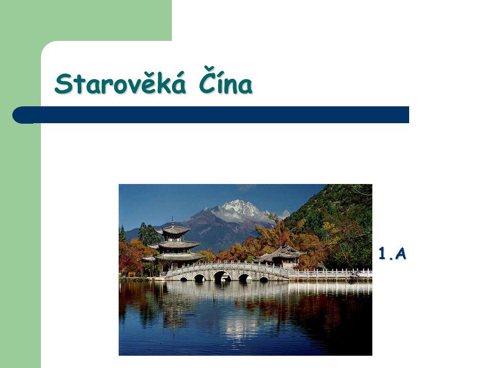 Vznik Starověká Čína vznikla v povodí řek Chuang-che a Jang- c´tiang Starověká Čína vznikla v povodí řek Chuang-che a Jang- c´tiang první zmínky – okolo r.