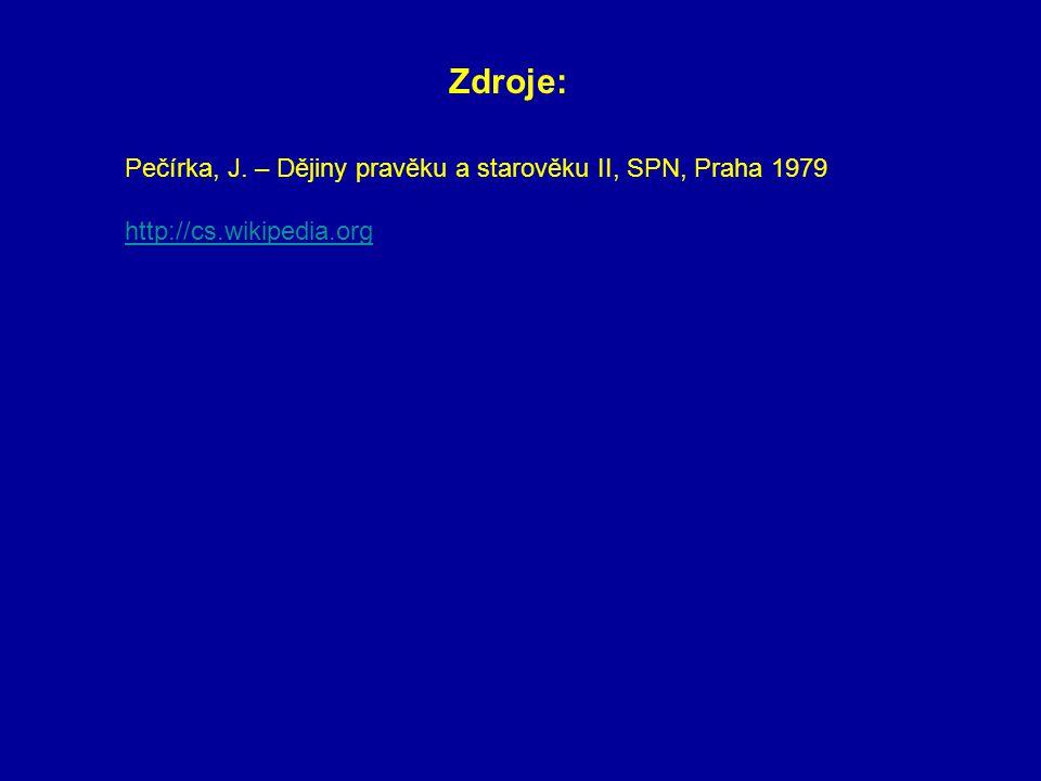 Pečírka, J. – Dějiny pravěku a starověku II, SPN, Praha 1979 http://cs.wikipedia.org Zdroje: