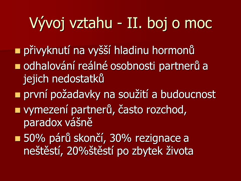 Vývoj vztahu - III.