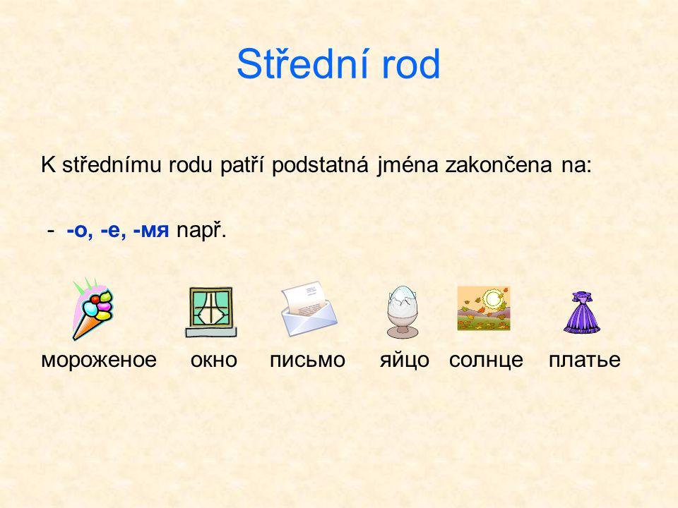 Podstatná jména, jejichž rod v ruštině je jiný než v češtině.