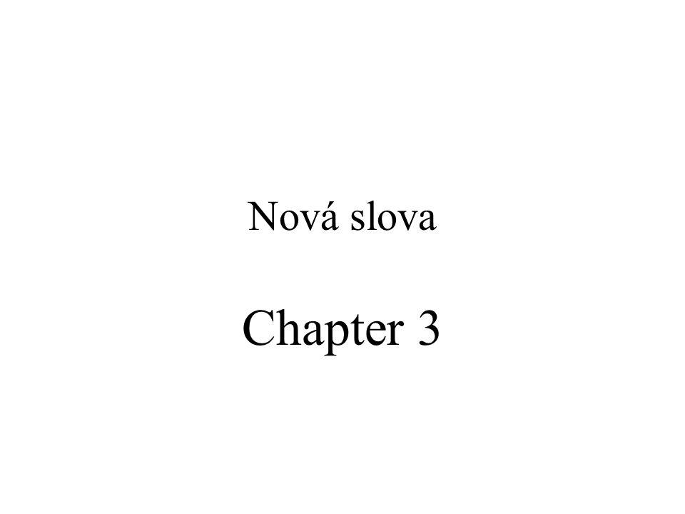 Nová slova Chapter 3