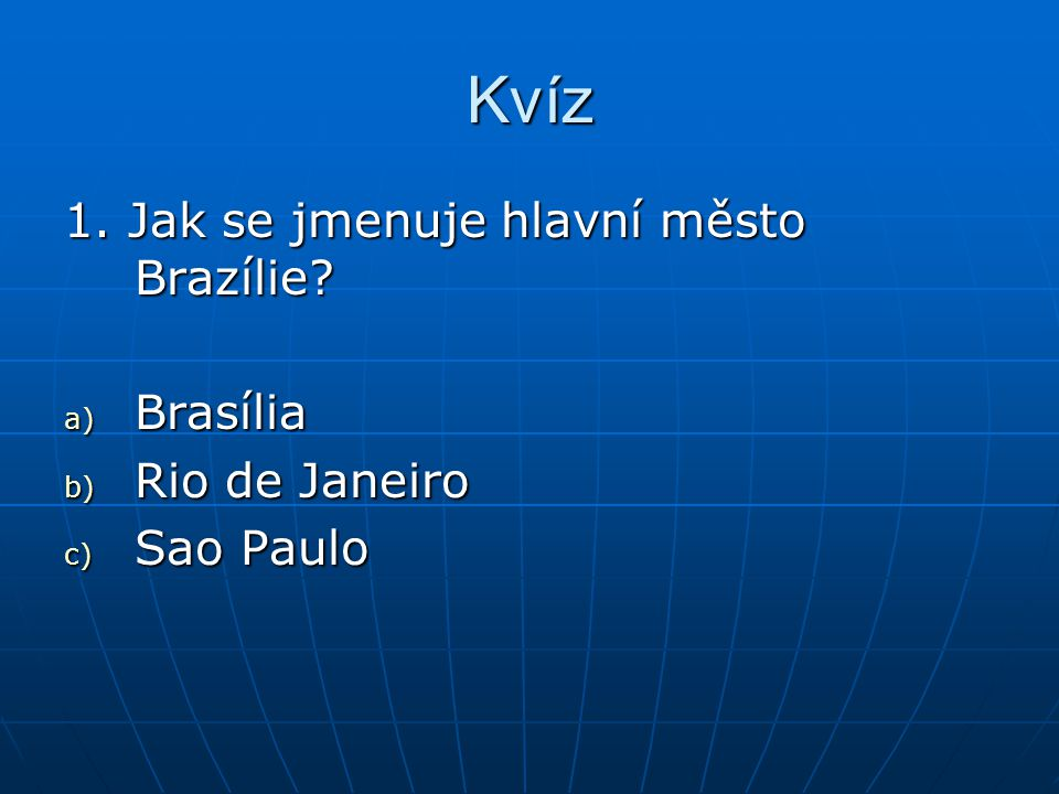 2.Kde leží Brazílie.