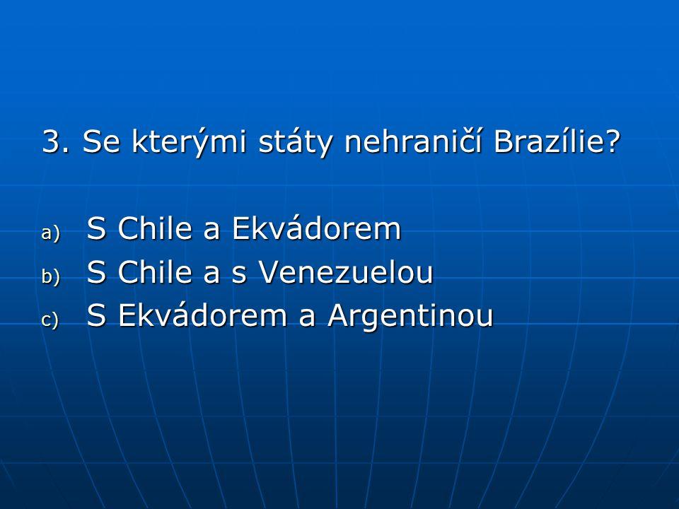 7.Jak se jmenují významné brazilské vodopády.