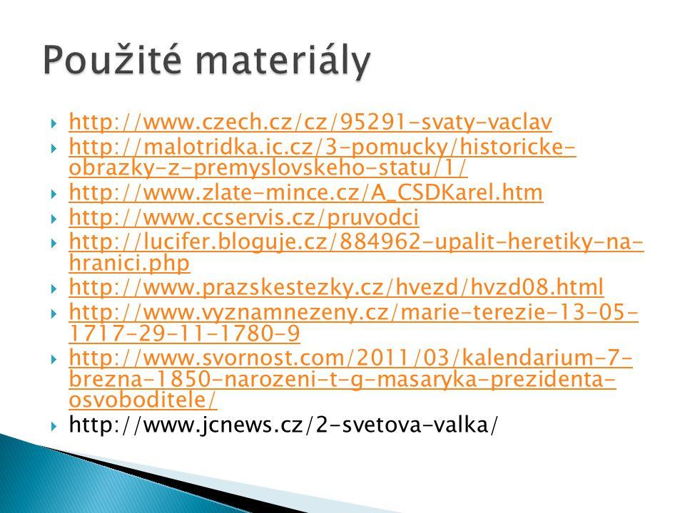  http://www.czech.cz/cz/95291-svaty-vaclav http://www.czech.cz/cz/95291-svaty-vaclav  http://malotridka.ic.cz/3-pomucky/historicke- obrazky-z-premys