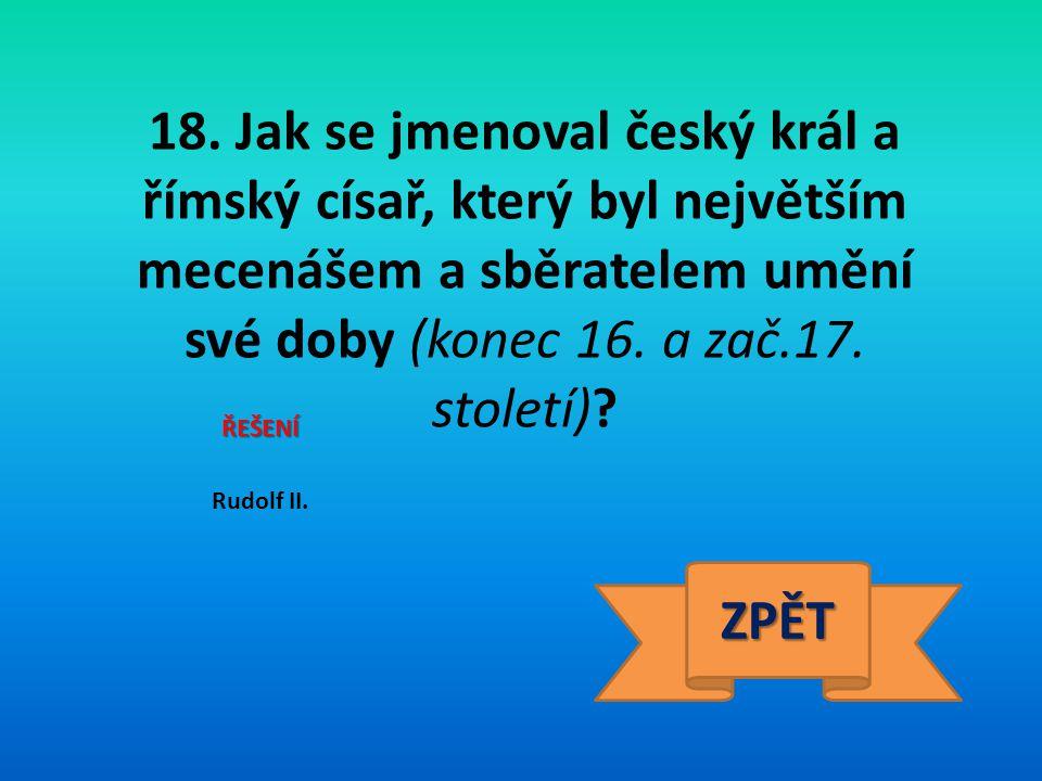 19.Jak se jmenoval český vědec, který je považován za zakladatele vědecké genetiky.