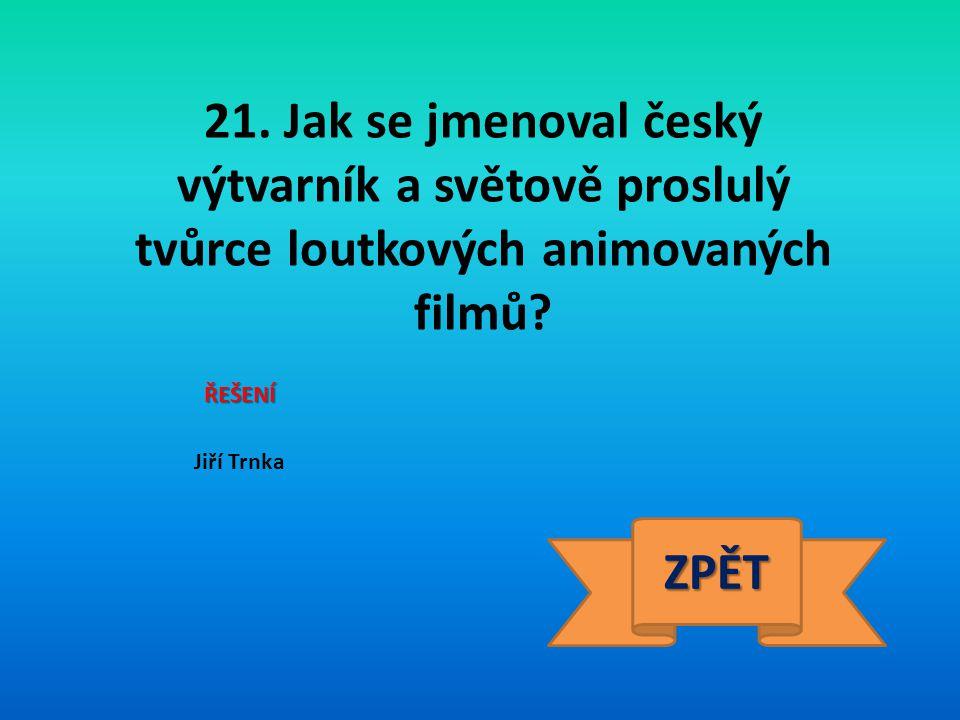 22. Jak se jmenoval první československý prezident? ŘEŠENÍ T. G. Masaryk ZPĚT