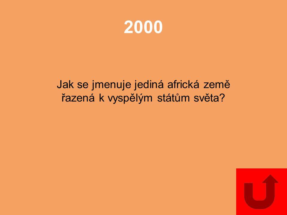 1000 Jak se jmenuje nejlidnatější stát Afriky?