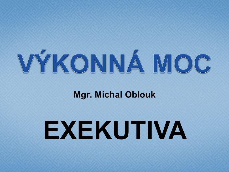 Mgr. Michal Oblouk EXEKUTIVA