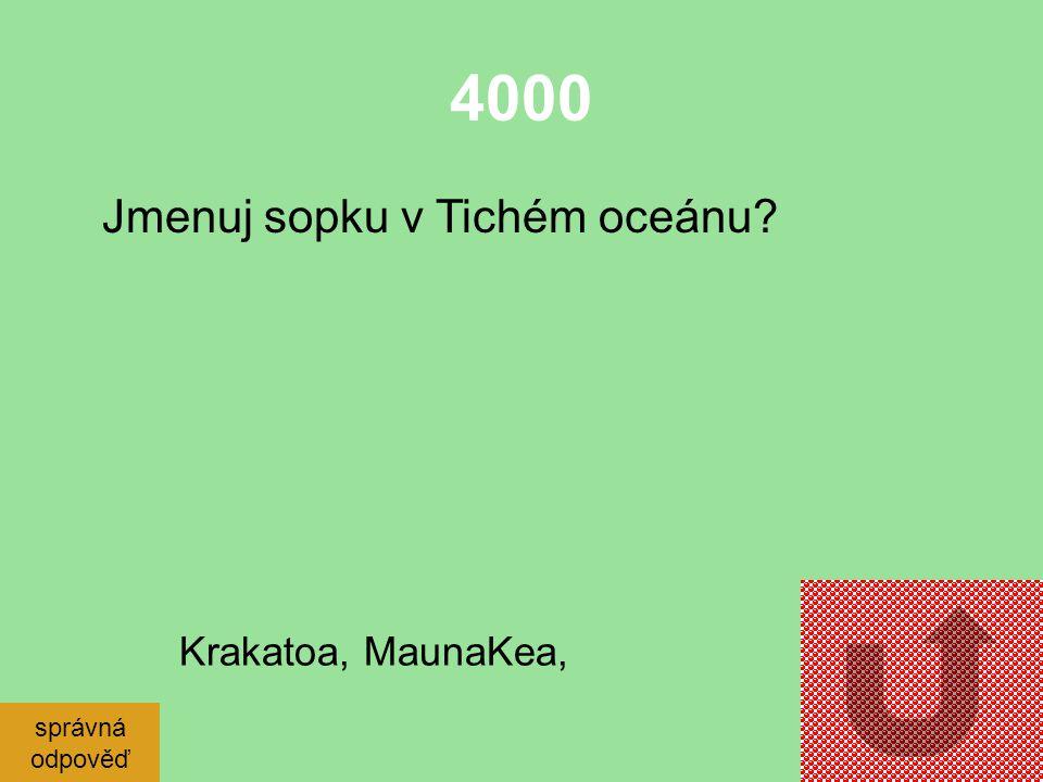 3000 Jak se také jinak Tichému oceánu říká? správná odpověď Pacifik