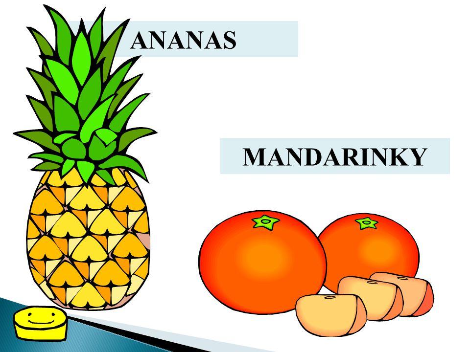 ANANAS MANDARINKY
