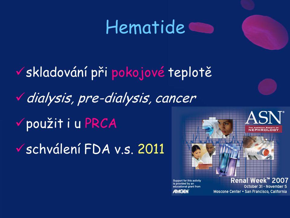 Hematide skladování při pokojové teplotě dialysis, pre-dialysis, cancer použit i u PRCA schválení FDA v.s. 2011