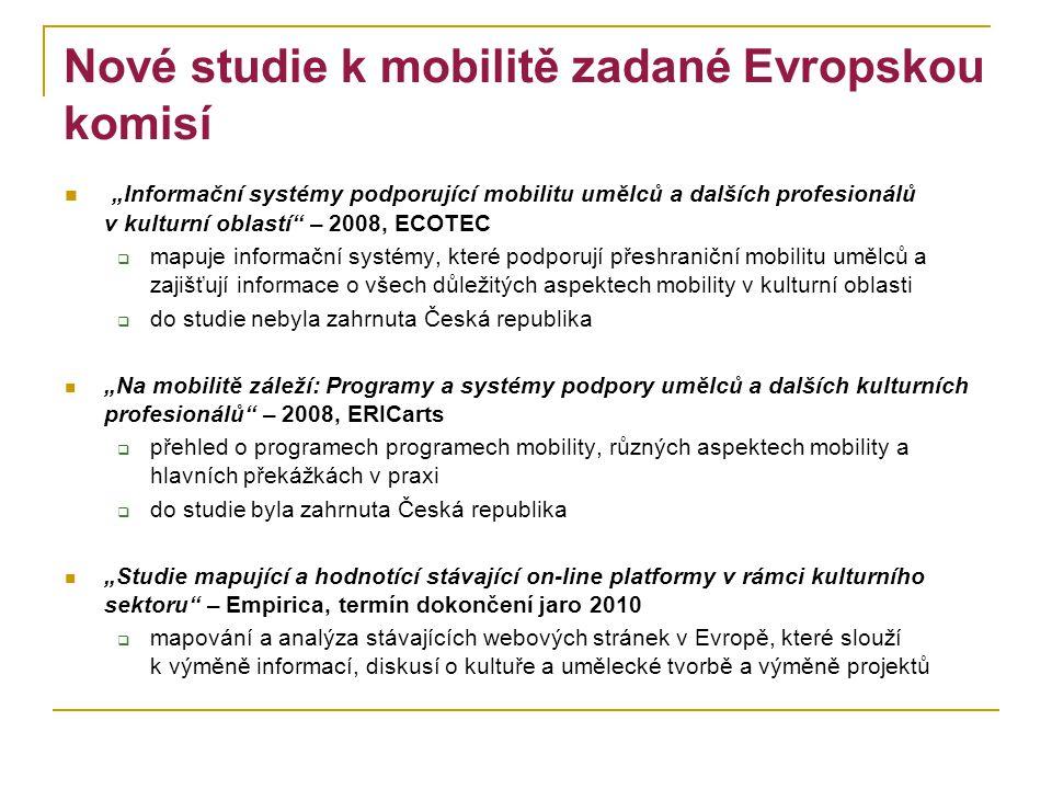 """Nové studie k mobilitě zadané Evropskou komisí """"Informační systémy podporující mobilitu umělců a dalších profesionálů v kulturní oblastí"""" – 2008, ECOT"""