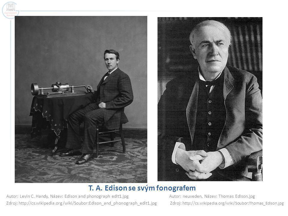 T.A. Edison se svým fonografem Autor: Levin C.