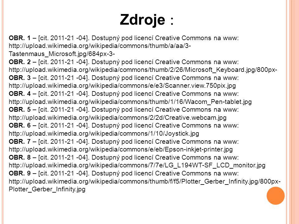 Zdroje : OBR. 1 – [cit. 2011-21 -04].