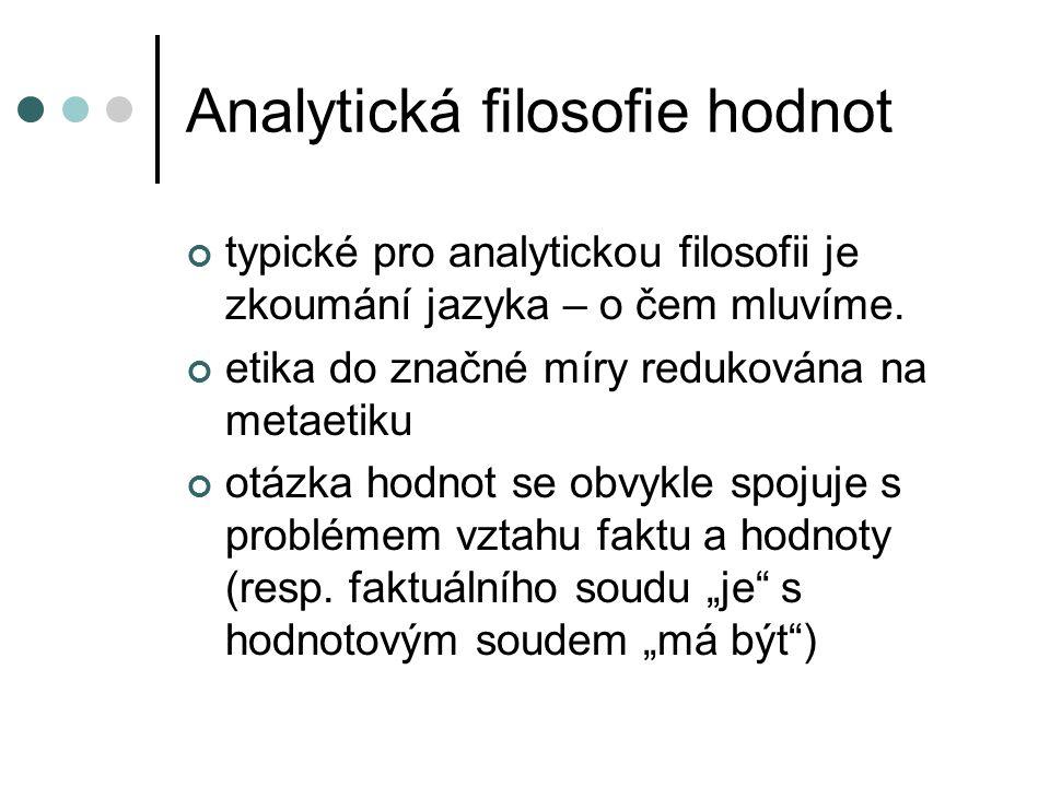 Analytická filosofie hodnot Hodnotový realismus: h.