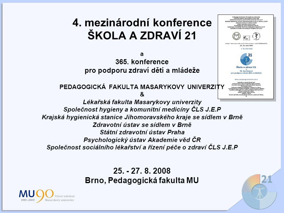 4.mezinárodní konference ŠKOLA A ZDRAVÍ 21 a 365.