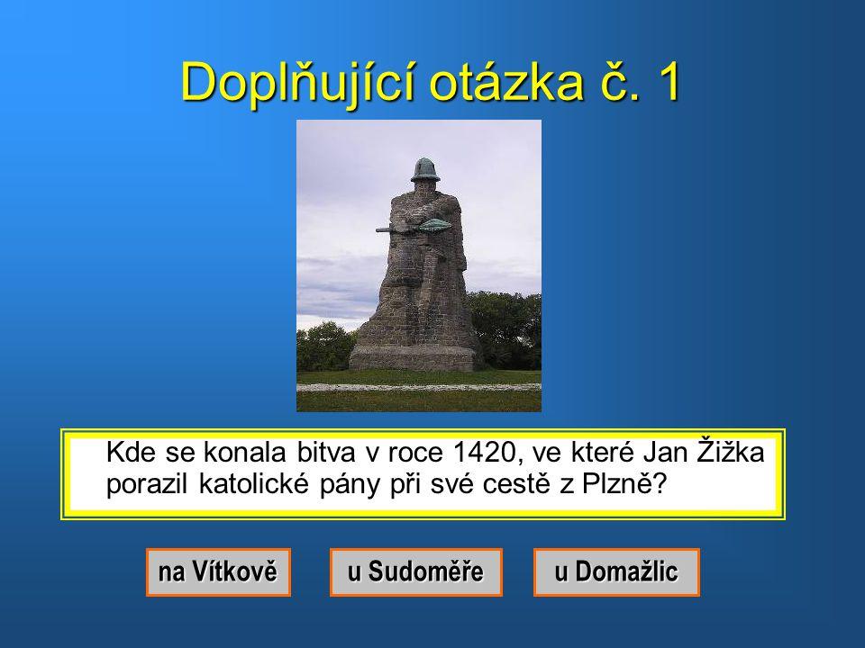Správná odpověď.Byl to Jan Žižka z Trocnova.