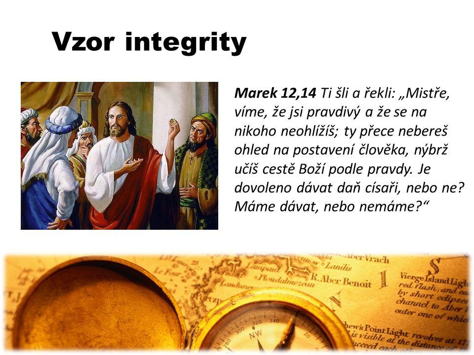 Jak integritu budovat Poslední soud Kazatel 12,13-14 Závěr všeho, co jsi slyšel: Boha se boj a jeho přikázání zachovávej; na tom u člověka všechno závisí.