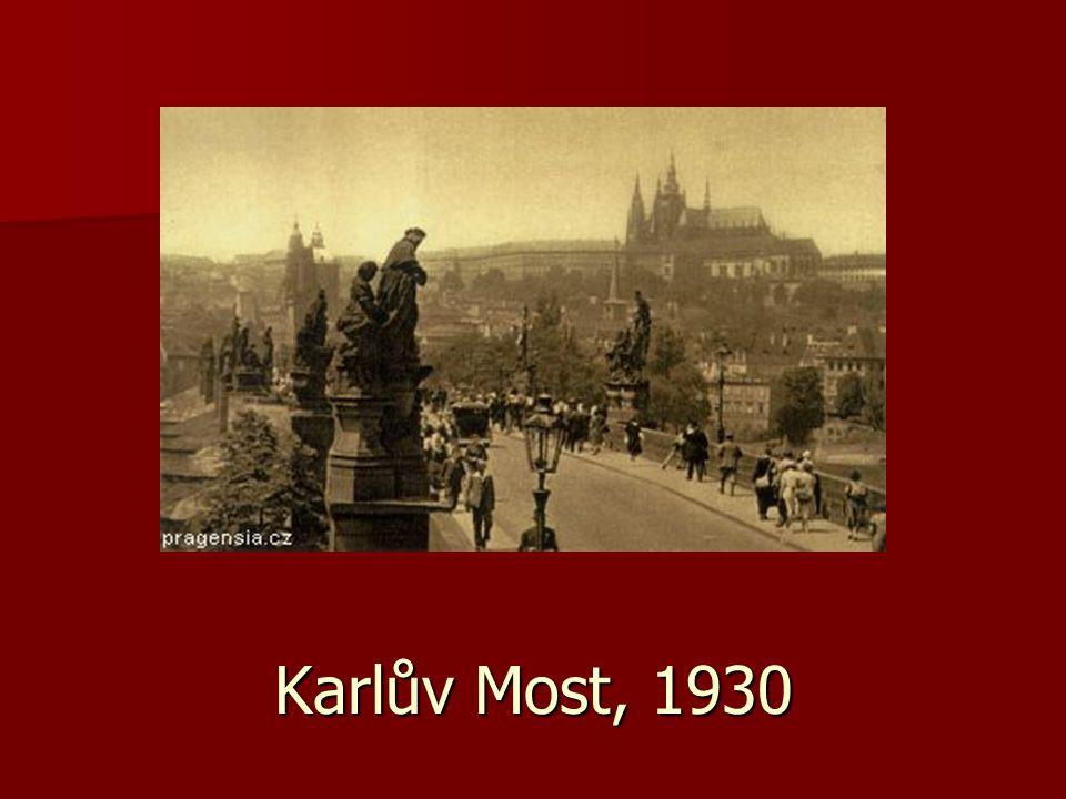 Karlův Most, 1930