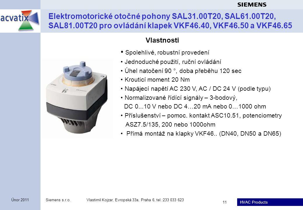 HVAC Products Siemens s.r.o.Vlastimil Kojzar, Evropská 33a, Praha 6, tel.:233 033 623 11 Únor 2011 Elektromotorické otočné pohony SAL31.00T20, SAL61.0