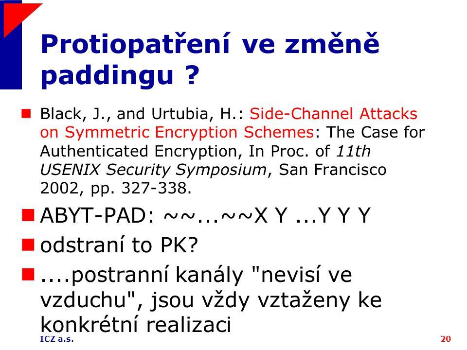 ICZ a.s.20 Protiopatření ve změně paddingu .