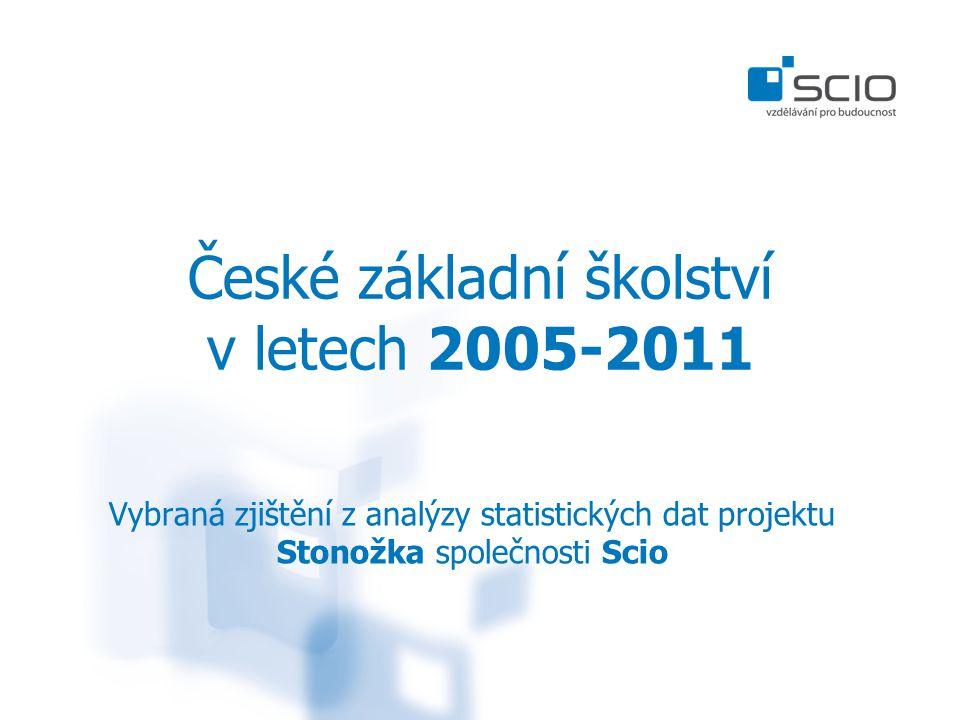České základní školství v letech 2005-2011 Vybraná zjištění z analýzy statistických dat projektu Stonožka společnosti Scio