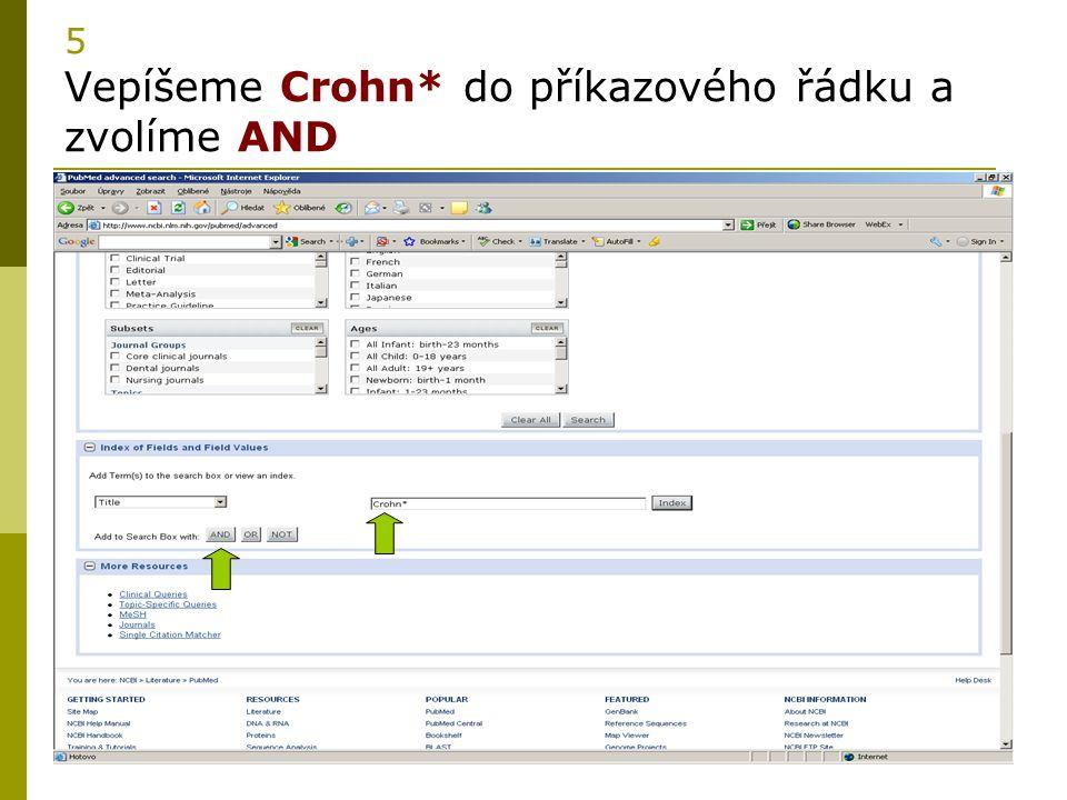 13 5 Vepíšeme Crohn* do příkazového řádku a zvolíme AND