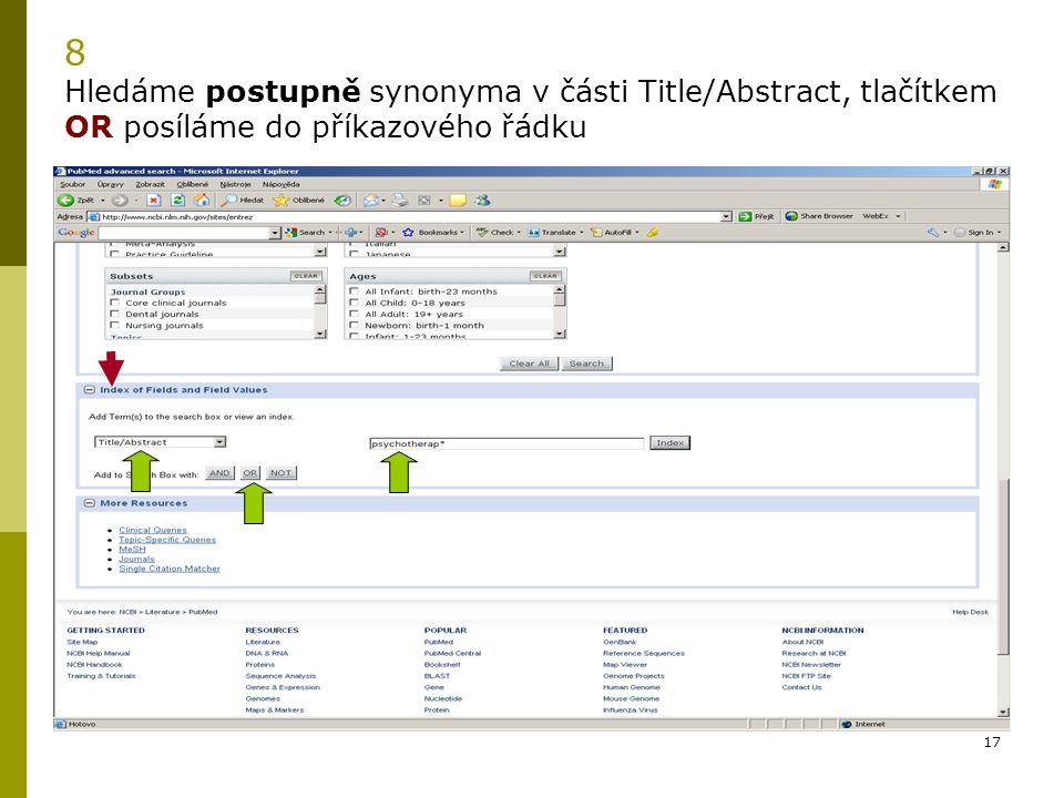 17 8 Hledáme postupně synonyma v části Title/Abstract, tlačítkem OR posíláme do příkazového řádku