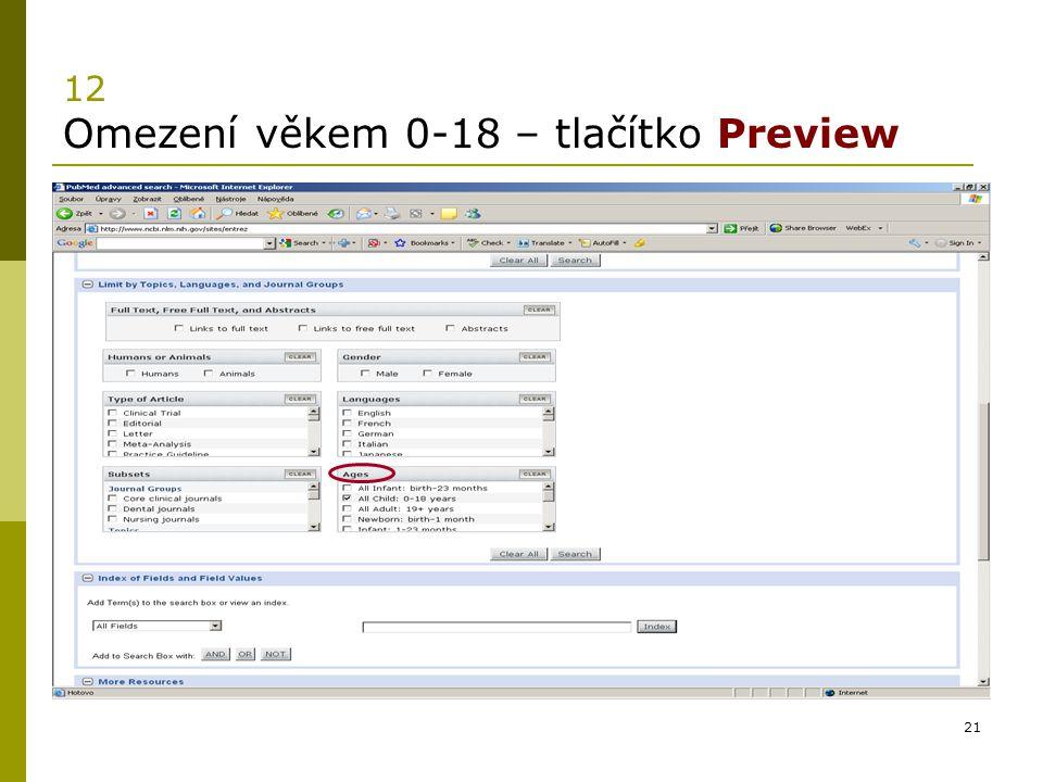 21 12 Omezení věkem 0-18 – tlačítko Preview