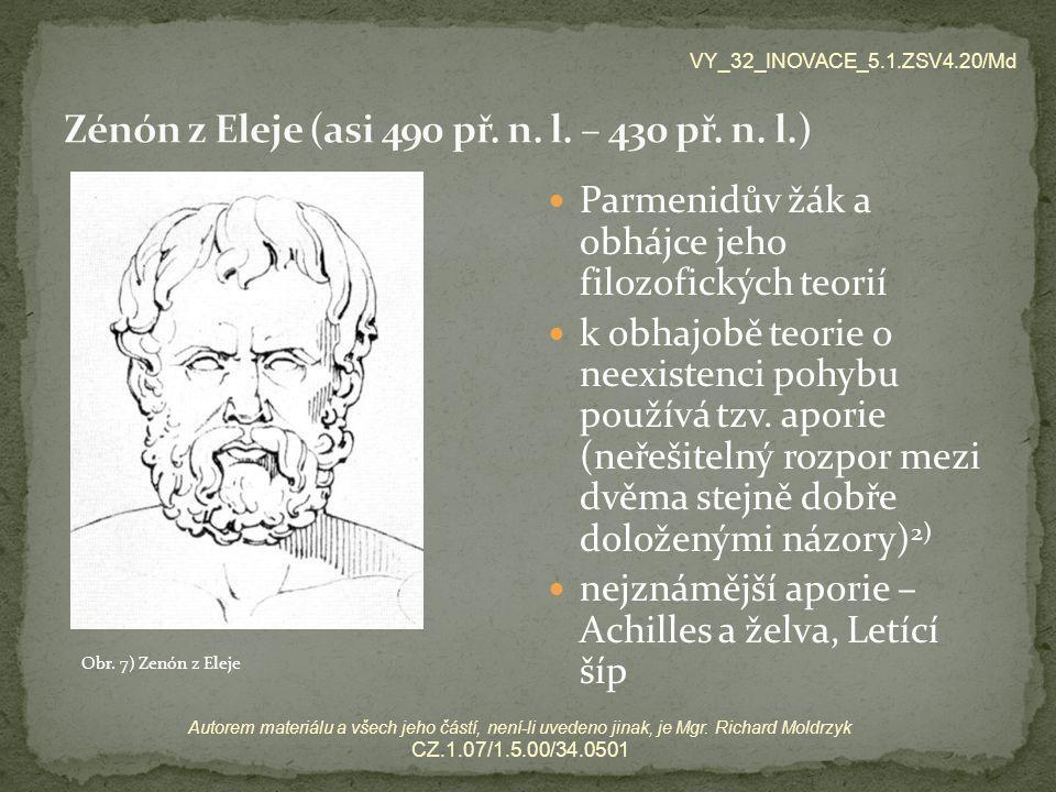 VY_32_INOVACE_5.1.ZSV4.20/Md Autorem materiálu a všech jeho částí, není-li uvedeno jinak, je Mgr.