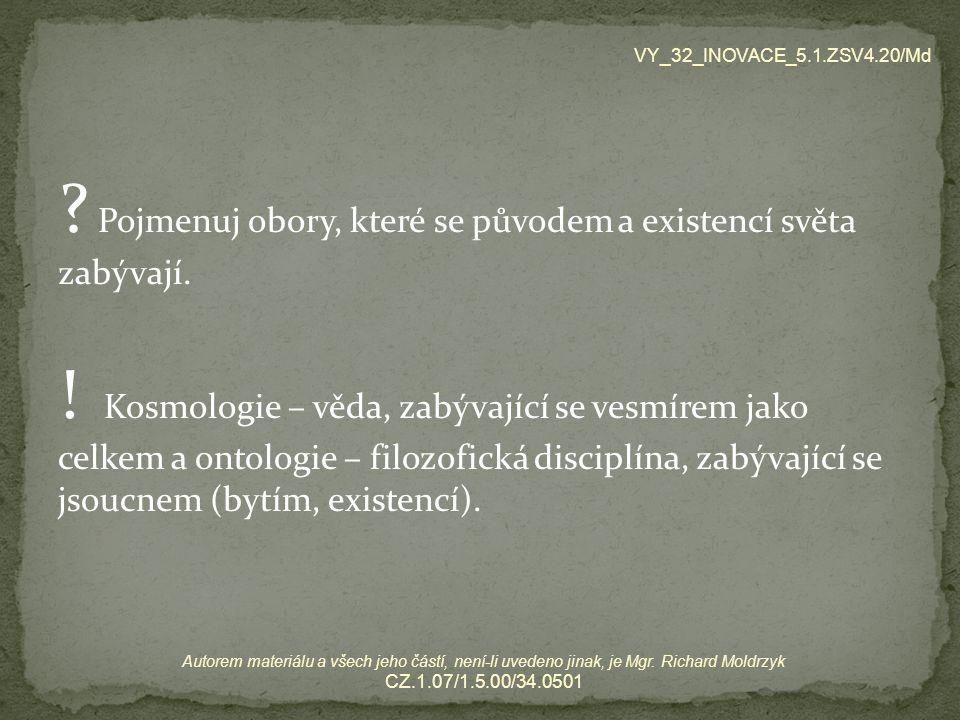"""pythagorovci stejně jako ostatní předsokratici usilovali o odhalení a pochopení nejobecnějších zákonitostí řádu světa do centra své nauky postavil číslo rozdíl mezi Pýthagorejci a Miléťany – Miléťané viděli prazáklad světa v pralátce, Pýthagorejci v jakémsi """"prazákonu VY_32_INOVACE_5.1.ZSV4.20/Md Autorem materiálu a všech jeho částí, není-li uvedeno jinak, je Mgr."""