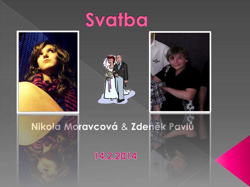 Nikola Moravcová & Zdeněk Pavlů