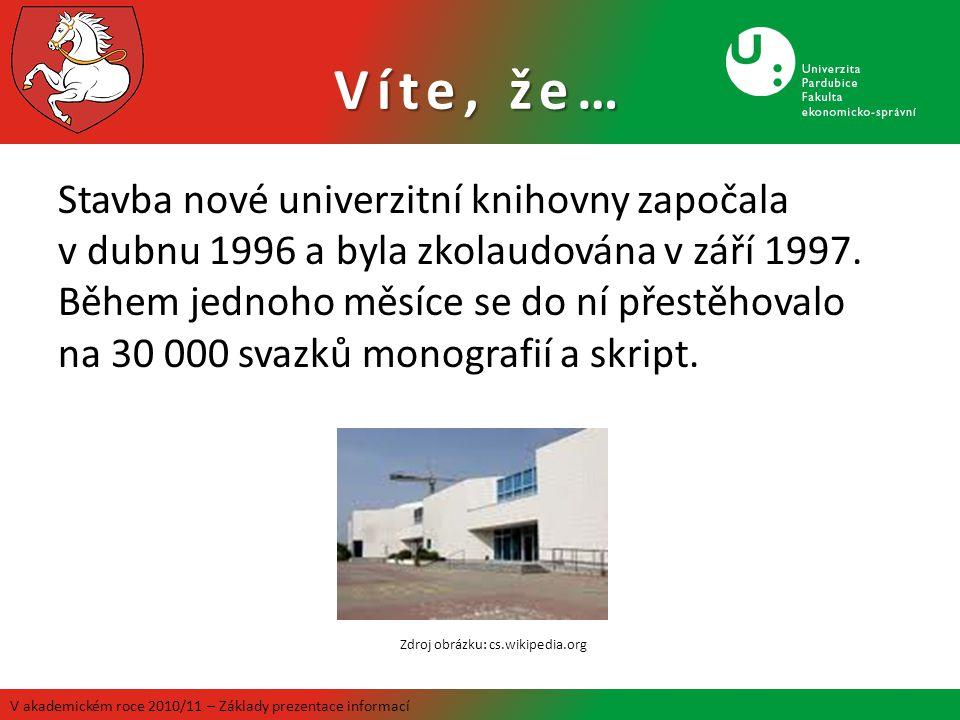 Stavba nové univerzitní knihovny započala v dubnu 1996 a byla zkolaudována v září 1997.