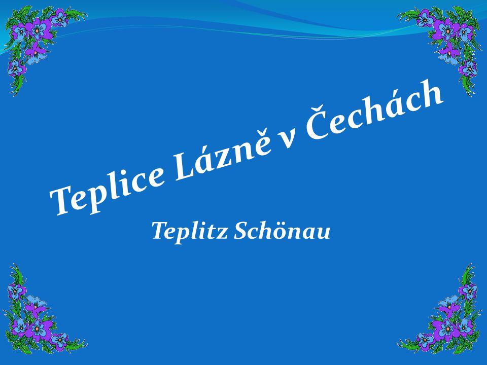Teplice Lázně v Čechách Teplitz Schönau