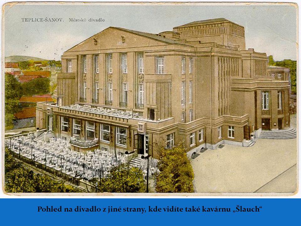 """Pohled na divadlo z jiné strany, kde vidíte také kavárnu """"Šlauch"""
