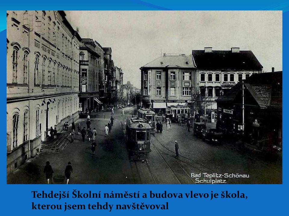 Škola v Alejní ulici, do které nás přemístili ze školy na Benešově náměstí (Školní náměstí), tř.