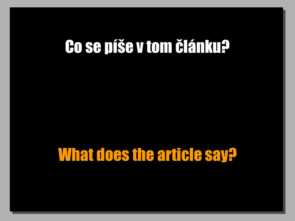 Co se píše v tom článku What does the article say